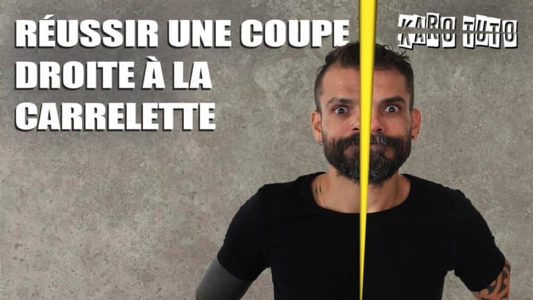 KaroTuto - Coupe droite - Vignette youTube